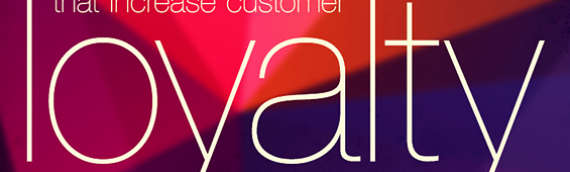 Strategies That Increase Customer Loyalty